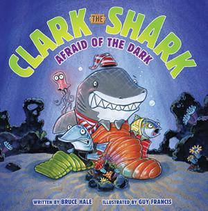 Clark the Shark Afraid of the Dark Cover