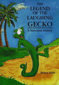 The Legend of the Laughing Gecko Cover