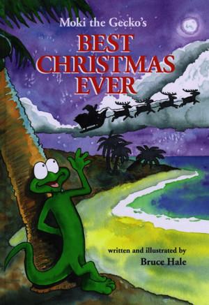 Moki the Gecko's The Best Christmas Ever
