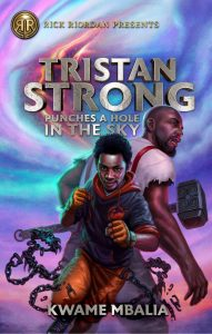 illustrates the cover of Tristan Strong Punches a Hole in the Sky